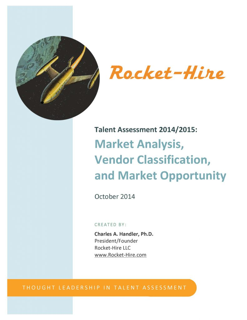 Rocket-Hire Talent Assessment Market Overview 2014-2015 by Charles Handler